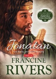 Chomikuj, ebook online Jonatan. Syn Saula, przyjaciel Dawida.. Francine Rivers
