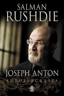 Chomikuj, pobierz ebook online Joseph Anton. Autobiografia. Salman Rushdie