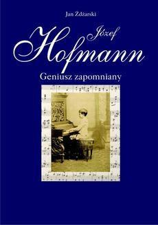 Chomikuj, ebook online Józef Hofmann. Jan Żdżarski