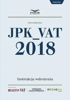 Chomikuj, ebook online JPK_VAT 2018. Instrukcja wdrożenia. Opracowanie zbiorowe