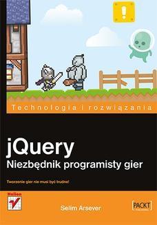 Chomikuj, ebook online jQuery. Niezbędnik programisty gier. Selim Arsever
