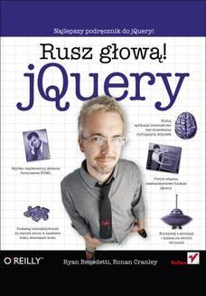 Chomikuj, ebook online jQuery. Rusz głową!. Ryan Benedetti