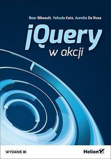 Chomikuj, ebook online jQuery w akcji. Wydanie III. Bear Bibeault