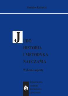 Chomikuj, ebook online JUDO. Historia i metodyka nauczania. Wybrane aspekty. Stanisław Kuźmicki