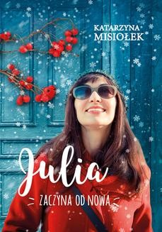 Ebook Julia zaczyna od nowa pdf