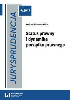 Ebook Jurysprudencja 9. Status prawny i dynamika porządku prawnego pdf