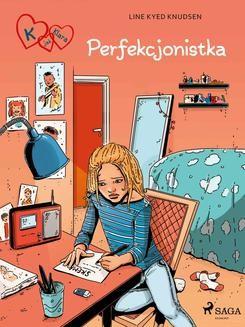 Ebook K jak Klara 16 – Perfekcjonistka pdf