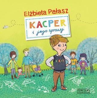 Ebook Kacper i jego sprawy pdf
