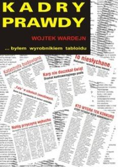 Chomikuj, ebook online Kadry prawdy. Wojciech Wardejn