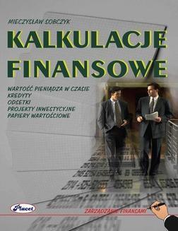 Chomikuj, ebook online Kalkulacje finansowe. Mieczysław Sobczyk