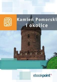 Chomikuj, ebook online Kamień Pomorski i okolice. Miniprzewodnik. Praca zbiorowa