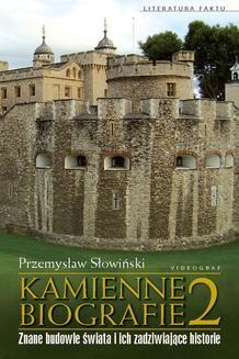 Chomikuj, ebook online Kamienne biografie 2. Przemysław Słowiński