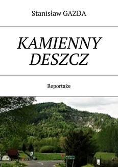 Chomikuj, ebook online Kamienny Deszcz. Stanisław Gazda