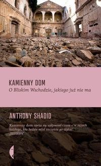 Chomikuj, ebook online Kamienny dom. Anthony Shadid