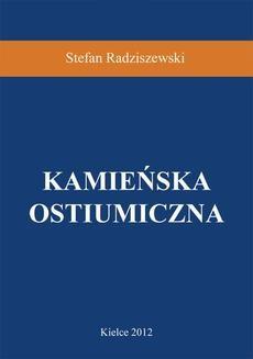 Chomikuj, ebook online Kamieńska Ostiumiczna. Stefan Radziszewski
