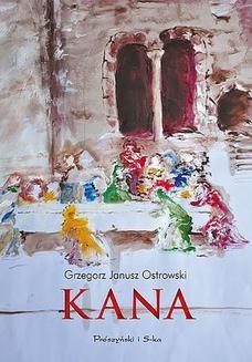 Chomikuj, pobierz ebook online Kana. Grzegorz Janusz Ostrowski