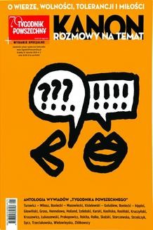 Chomikuj, ebook online KANON. Rozmowy na temat. O wierze, wolności, tolerancji i miłości. III wydanie specjalne Tygodnika Powszechnego. Opracowanie zbiorowe