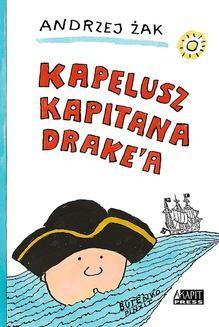 Chomikuj, ebook online Kapelusz kapitana Drake a. Andrzej Żak