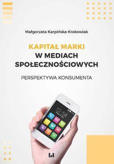 Chomikuj, ebook online Kapitał marki w mediach społecznościowych. Perspektywa konsumenta. Małgorzata Karpińska-Krakowiak