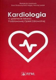 Chomikuj, ebook online Kardiologia w gabinecie lekarza Podstawowej Opieki Zdrowotnej. Maciej Lesiak