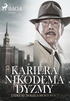 Chomikuj, ebook online Kariera Nikodema Dyzmy. Tadeusz Dołęga-Mostowicz