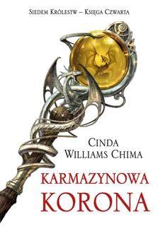 Chomikuj, ebook online Karmazynowa Korona. Tom 4 Siedem Królestw. Cinda Williams Chima