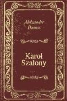 Chomikuj, pobierz ebook online Karol Szalony. Aleksander Dumas