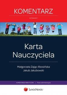 Chomikuj, ebook online Karta Nauczyciela. Komentarz. Wydanie 1. Małgorzata Zając-Rzosińska