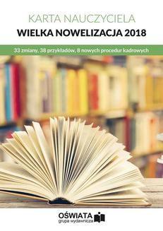 Chomikuj, ebook online Karta Nauczyciela – wielka nowelizacja 2018. Opracowanie zbiorowe