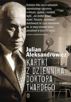 Chomikuj, ebook online Kartki z dziennika doktora Twardego. Julian Aleksandrowicz