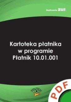 Ebook Kartoteka płatnika w programie Płatnik 10.01.001 pdf