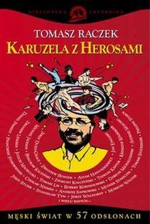 Chomikuj, ebook online Karuzela z herosami. Tomasz Raczek