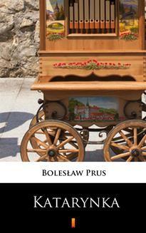 Chomikuj, ebook online Katarynka. Bolesław Prus