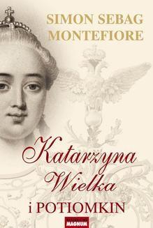 Chomikuj, ebook online Katarzyna Wielka i Potiomkin. Simon Sebag Montefiore