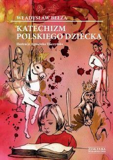 Ebook Katechizm polskiego dziecka pdf