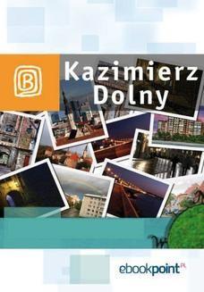Chomikuj, ebook online Kazimierz Dolny. Miniprzewodnik. Praca zbiorowa