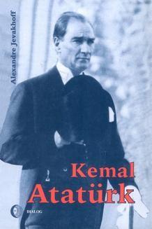 Chomikuj, ebook online Kemal Atatürk. Droga do nowoczesności. Alexandre Jevakhoff