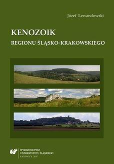 Chomikuj, ebook online Kenozoik regionu śląsko-krakowskiego. Józef Lewandowski