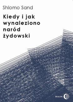 Chomikuj, ebook online Kiedy i jak wynaleziono naród żydowski. Shlomo Sand