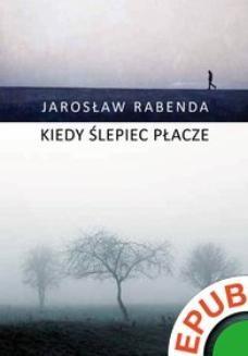 Ebook Kiedy ślepiec płacze pdf