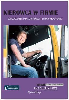 Chomikuj, ebook online Kierowca w firmie – zarządzanie pracownikami i sprawy kadrowe. Praca zbiorowa
