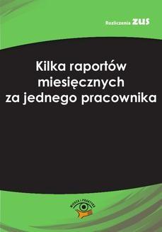 Chomikuj, ebook online Kilka raportów miesięcznych za jednego pracownika. Bogdan Majkowski