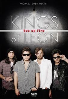 Chomikuj, ebook online Kings of Leon. Sex on Fire. Drew Heatley