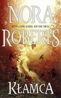 Chomikuj, pobierz ebook online Kłamca. Nora Roberts