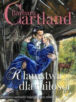 Chomikuj, ebook online Kłamstwa dla miłości. Barbara Cartland