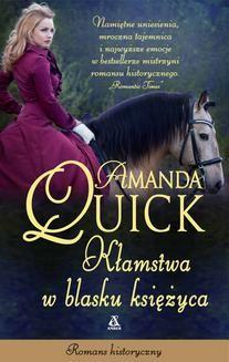 Chomikuj, ebook online Kłamstwa w blasku księżyca. Amanda Quick