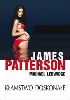 Chomikuj, ebook online Kłamstwo doskonałe. James Patterson