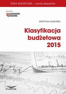 Chomikuj, ebook online KLASYFIKACJA BUDŻETOWA 2015. Krystyna Gąsiorek
