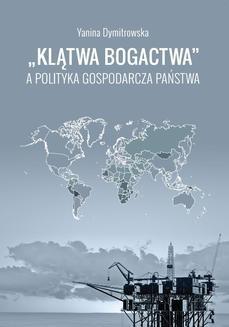 """Ebook """"Klątwa bogactwa"""" a polityka gospodarcza państwa pdf"""