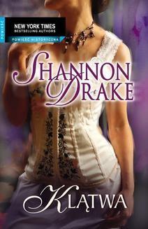Chomikuj, pobierz ebook online Klątwa. Shannon Drake